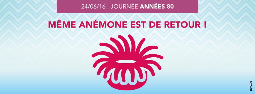 Journée années 80 : Même Anémone est de retour !
